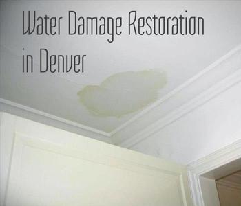 Water damage Restoration in Denver