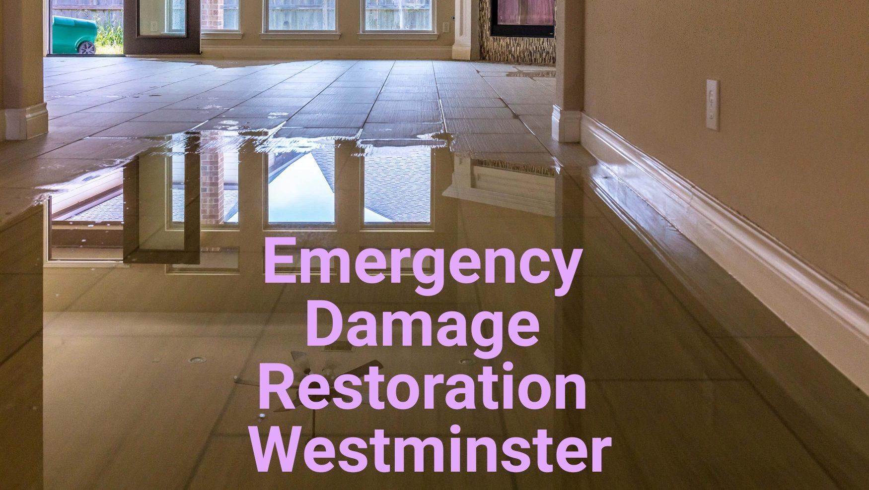 Emergency damage restoration Westminster