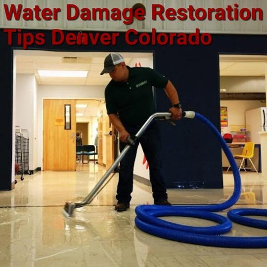 Water Damage Restoration Tips Denver Colorado