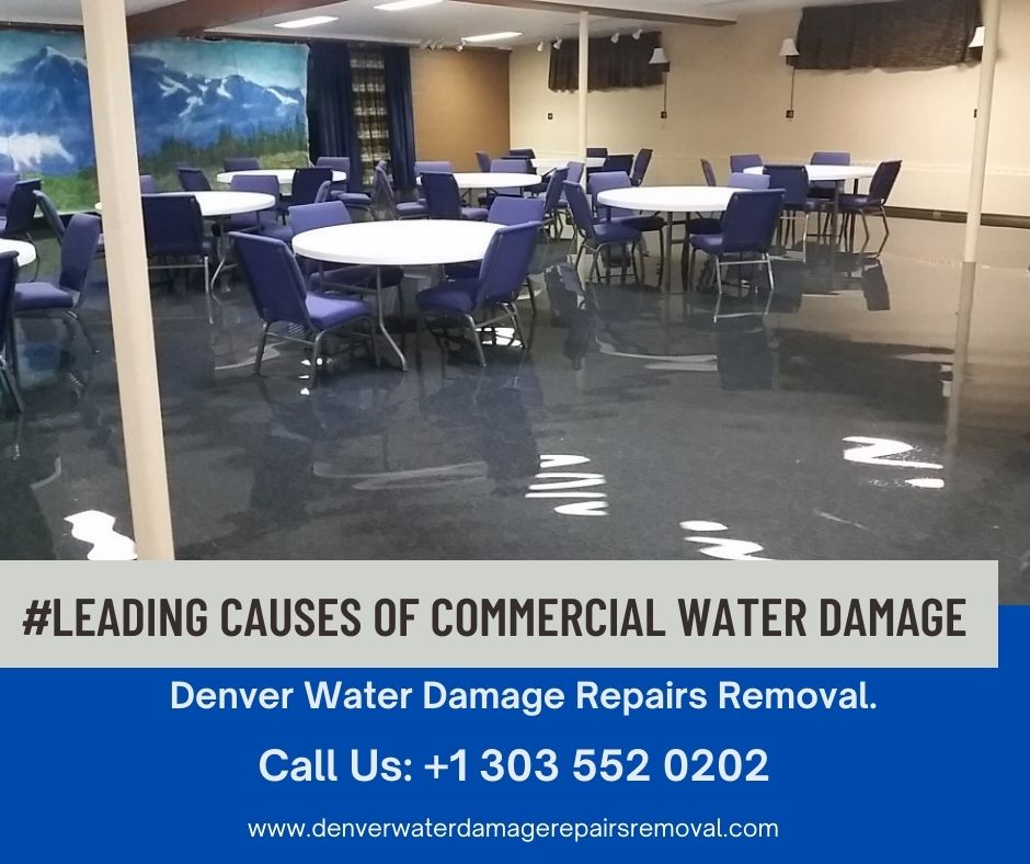 Leading Causes of Commercial Water Damage